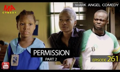 VIDEO: Mark Angel Comedy – Permission Part 2 (Episode 261)
