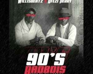 WillisBeatz – 90's BadBois Ft. Afezi Perry