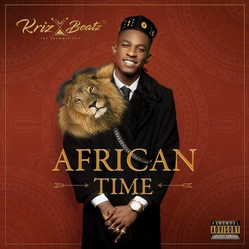 Krizbeatz – African Time [Full Album]
