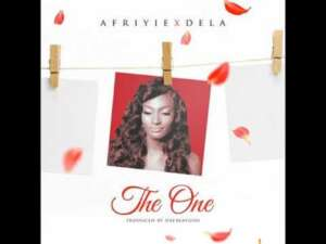 "Afriyie Ft. Dela – ""The One"""