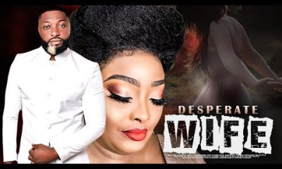 Desperate Wife - Latest Yoruba Movie 2020