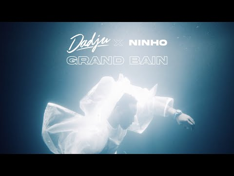 VIDEO: Dadju – Grand Bain Ft. Ninho