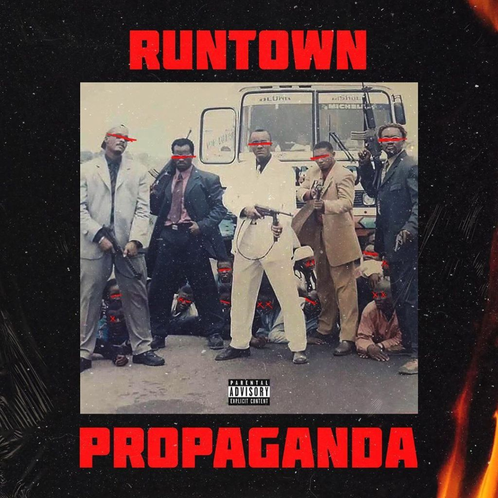 ALBUM: Runtown – Propaganda