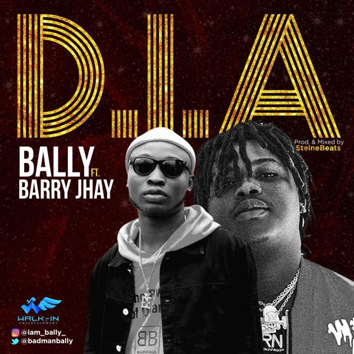 Bally Ft. Barry Jhay - D.I.A (Audio + Video)