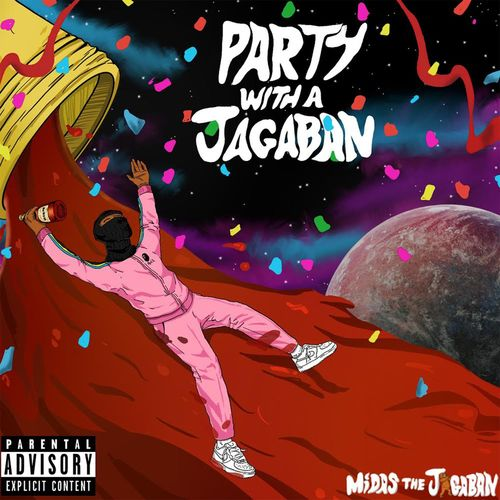 Midas The Jagaban – Party With A Jagaban