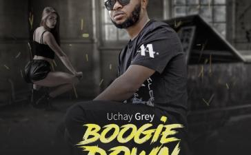 Uchay Grey - Boogie Down
