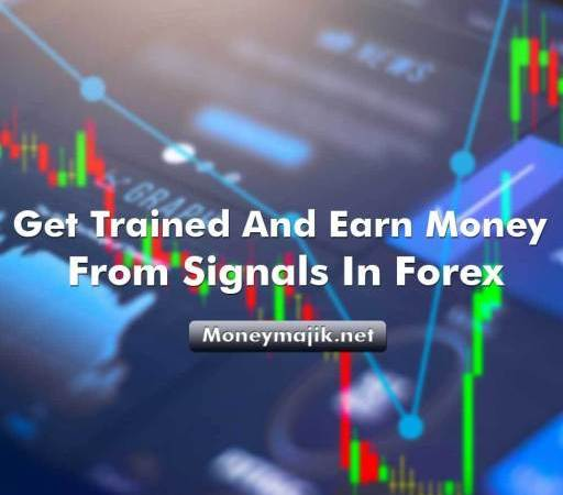 Learn and Earn Money from Signals in Forex