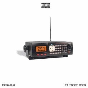 Casanova – 211 Ft. Snoop Dogg