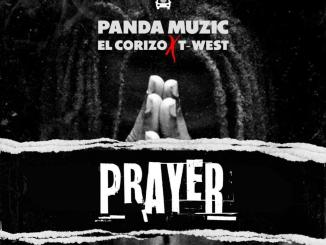 Panda Muzic - Prayer Ft. Corizo & T-West