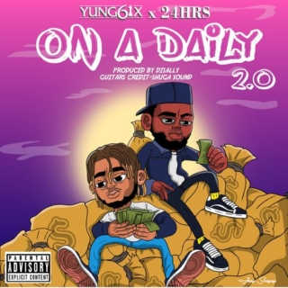 Yung6ix – On A Daily 2.0 ft. 24hrs