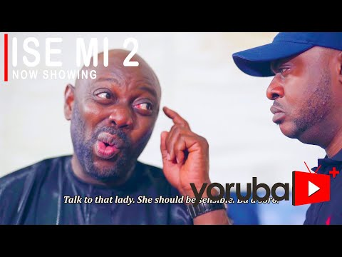 Ise Mi Part 2 (My Job) - Latest Yoruba Movie 2021 Drama