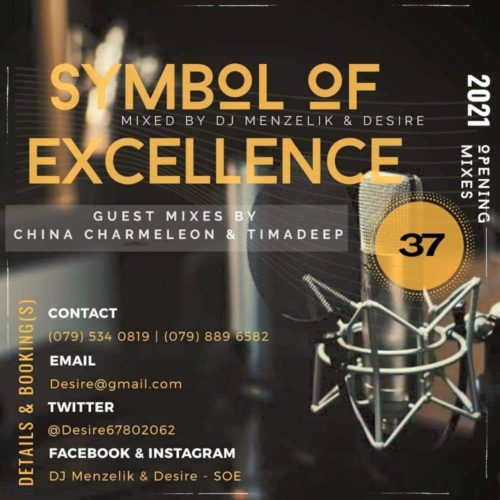 China Charmeleon – SOE Mix 37 (Symbol Of Excellence Guest Mix)