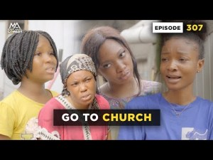 VIDEO: Mark Angel Comedy - Go To Church (Episode 307)