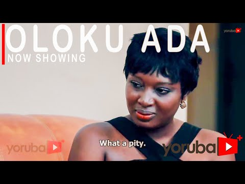 Oloku Ada - Latest Yoruba Movie 2021 Drama