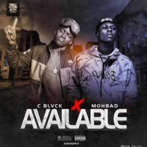 C Blvck Ft. Mohbad – Available