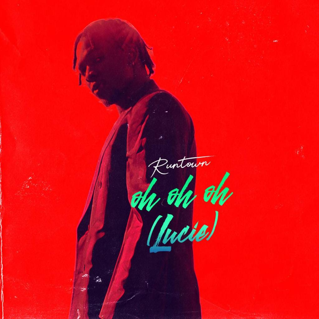 Runtown – Oh Oh Oh (Lucie) (Prod. By Del'B)