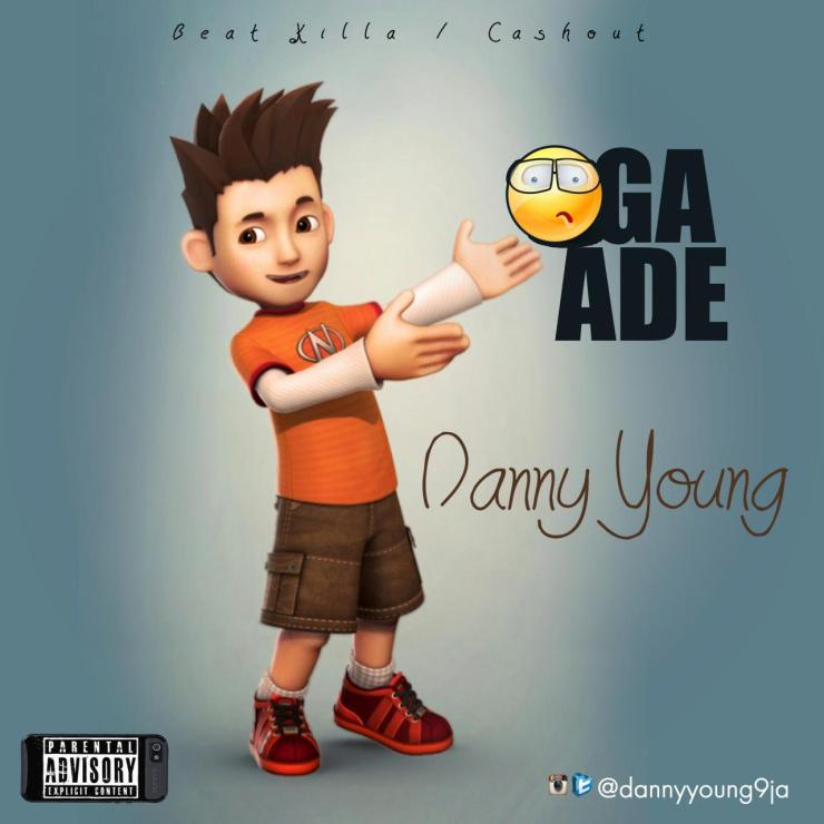 Danny Young - Oga Ade