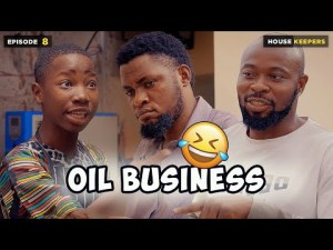 VIDEO: Mark Angel Comedy - Oil Business (Episode 8) House Keepers Series