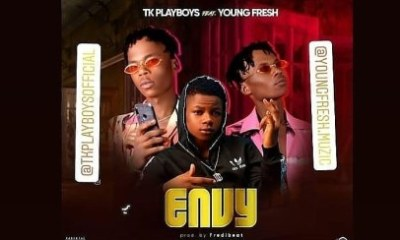 TK Playboys Envy Ft. Young Fresh - Envy (Prod. by Fredibeat)