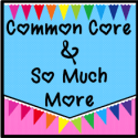 Common Core and So Much More