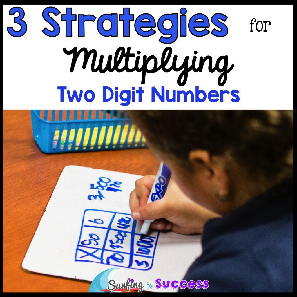 Multiply 2 Digit Numbers 3 Strategies