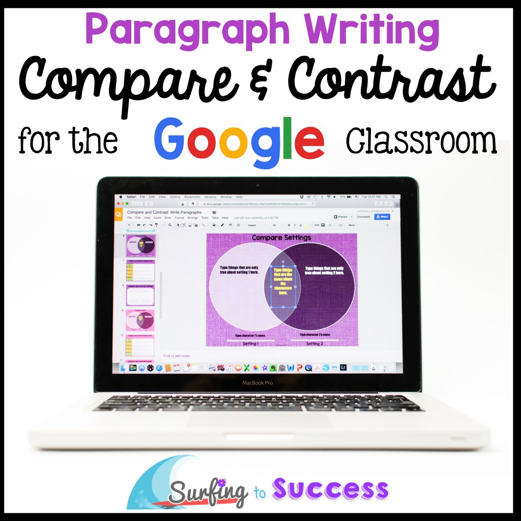 Compare and Contrast while writing paragraphs | for the Google Classroom| Compare and Contrast Characters, Settings, and Events| Prewrite using a Venn Diagram | Graphic Organizer for Paragraph Writing | Sentence Starters and Key Word Anchor Charts for Comparing and Contrasting