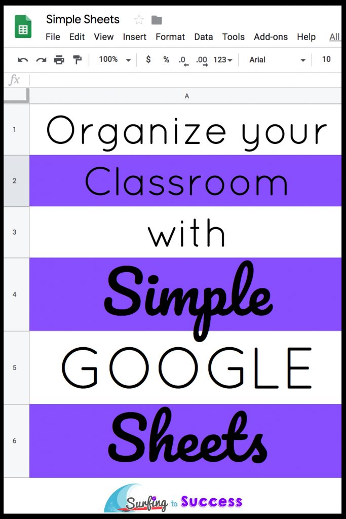 A Google Sheet that says Organize Your Classroom with Simple Google Sheets