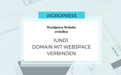 Domain mit 1und1 WordPress Website verbinden – WordPress Teil 1