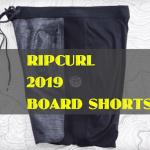 ripcurl 2019 boardshorts 最新モデル リップカール