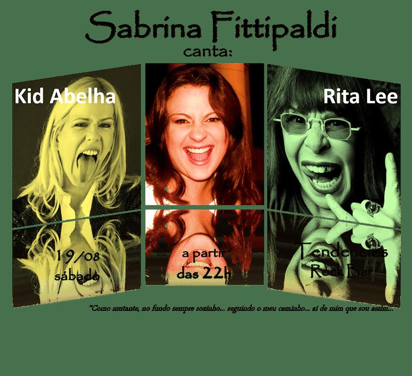 Sabrina Fittipaldi canta Rita Lee e Kid Abelha