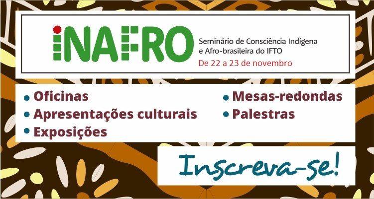 IFTO realiza Seminário de Consciência Indígena e Afro-brasileira em Paraíso do Tocantins