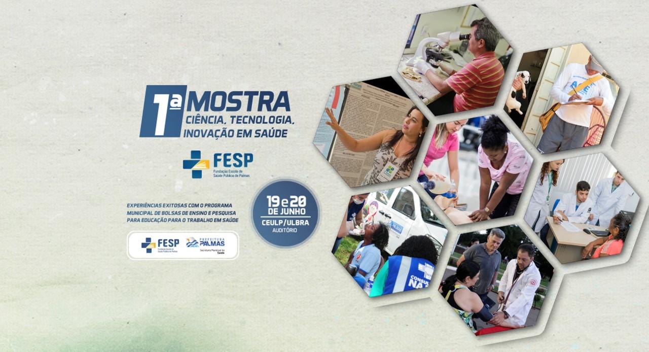 1ª Mostra de Ciência, Tecnologia e Inovação da Fesp terá cerca de 140 trabalhos apresentados