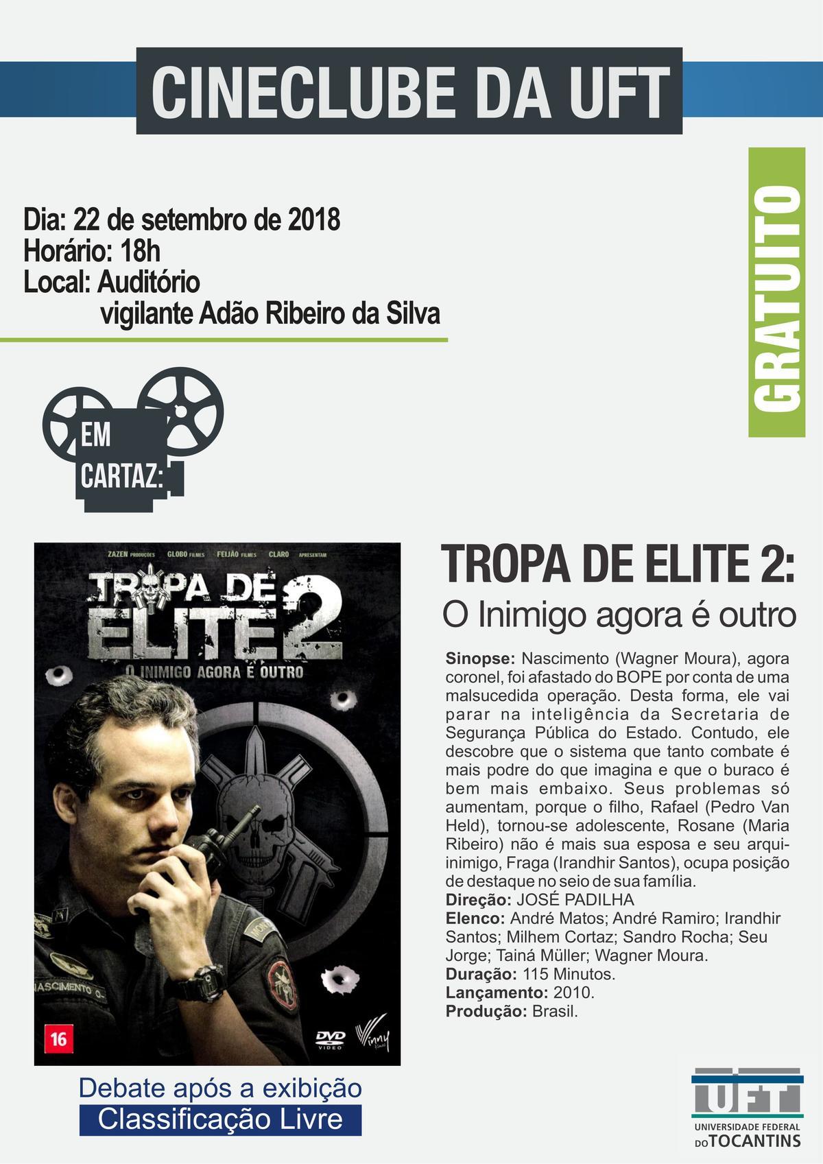 """Cineclube da UFT exibirá o filme """"Tropa de Elite 2: o inimigo agora é outro"""" neste sábado (22)"""