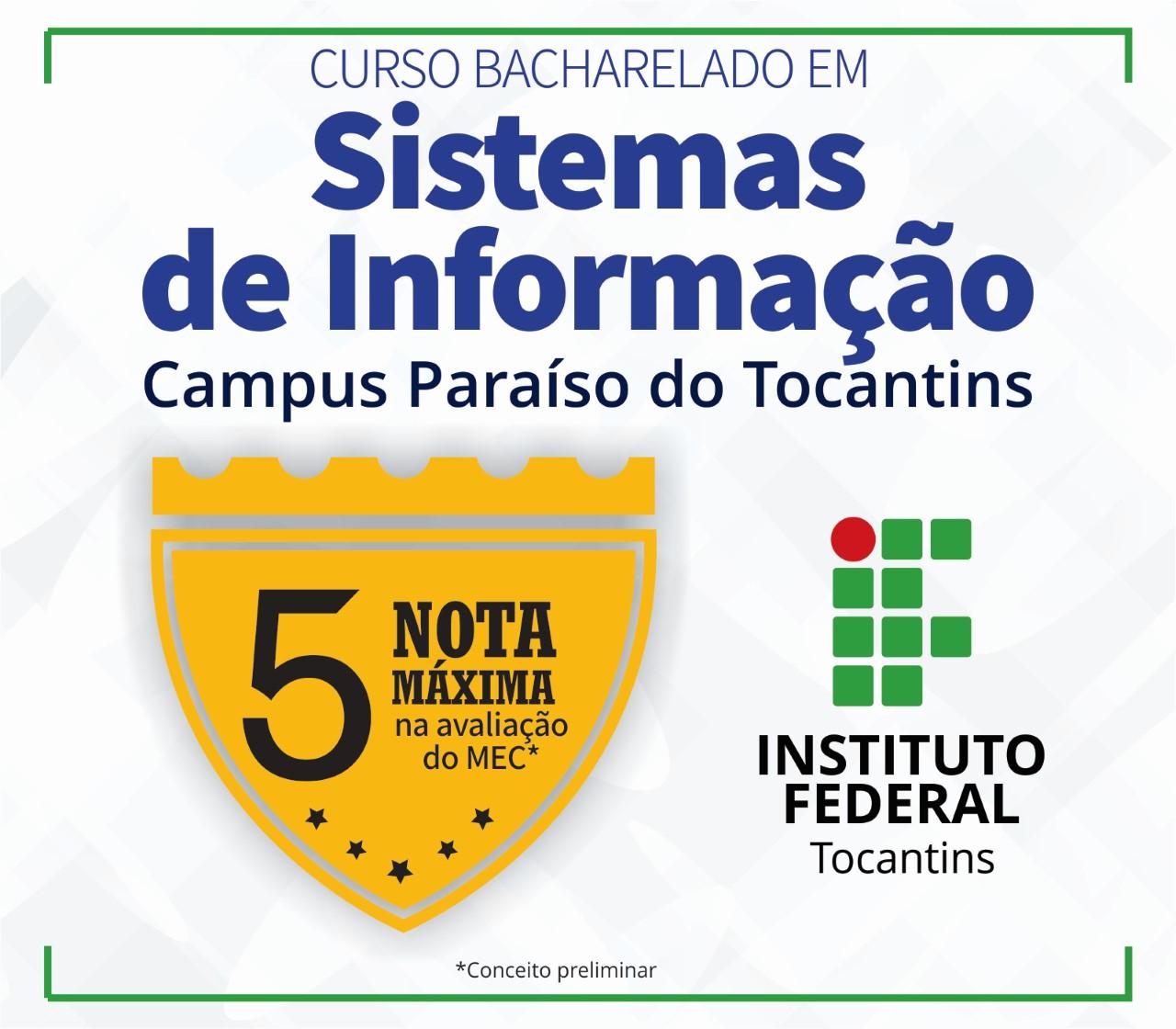 Curso de Sistemas de Informação do IFTO em Paraíso do Tocantins é nota 5 em avaliação do MEC