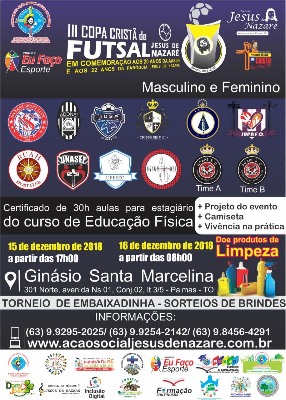 III Copa Cristã de Futsal Jesus de Nazaré acontece nos dias 15 e 16 de dezembro