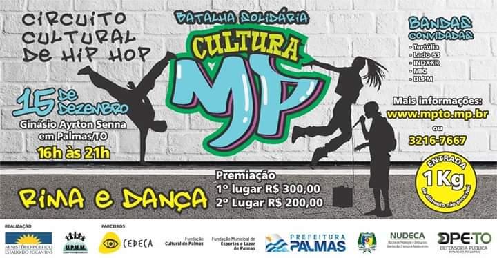 Prefeitura de Palmas apoia projeto Cultura Hip Hop promovido pelo MPE; projeto promove Batalha Solidária neste sábado, 15