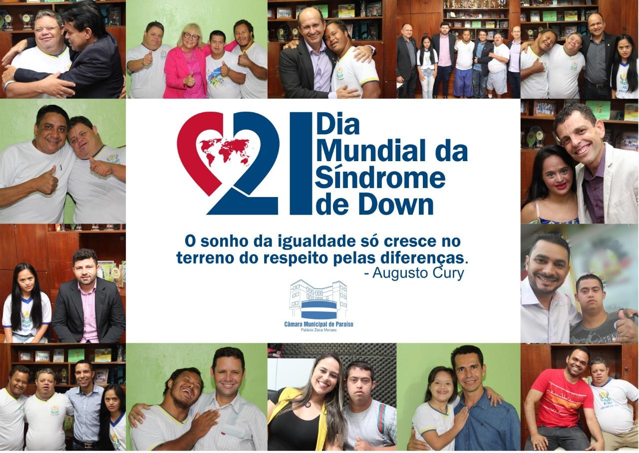 Dia Internacional da Síndrome de Down é celebrado pelos vereadores de Paraíso