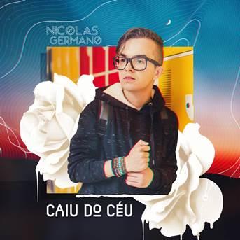 """Nicolas Germano lança clipe de """"Caiu do Céu"""""""