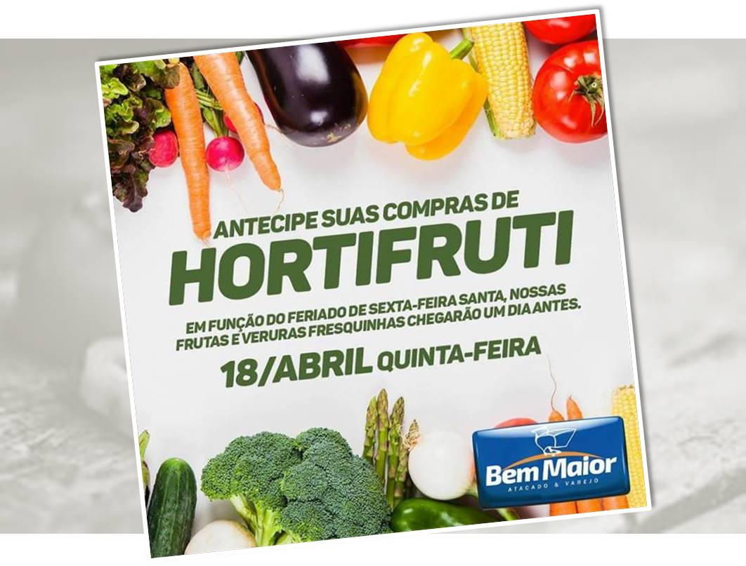 Supermercado Bem Maior tem quatro dias de promoção nesta Semana Santa em Paraíso