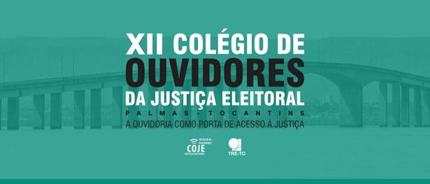 Palmas sediará XII Encontro do Colégio de Ouvidores da Justiça Eleitoral