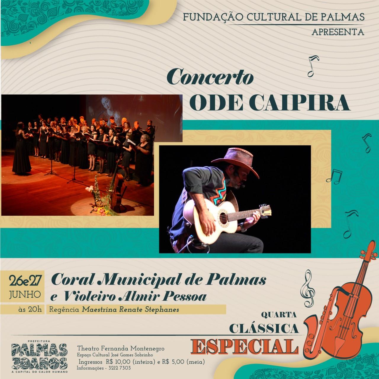 Quarta Clássica Especial apresenta Concerto Ode Caipira nos dias 26 e 27 de junho