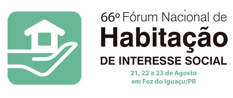 Secretário de Habitação de Palmas participa do 66º Fórum Nacional de Habitação e Interesse Social em Foz do Iguaçu