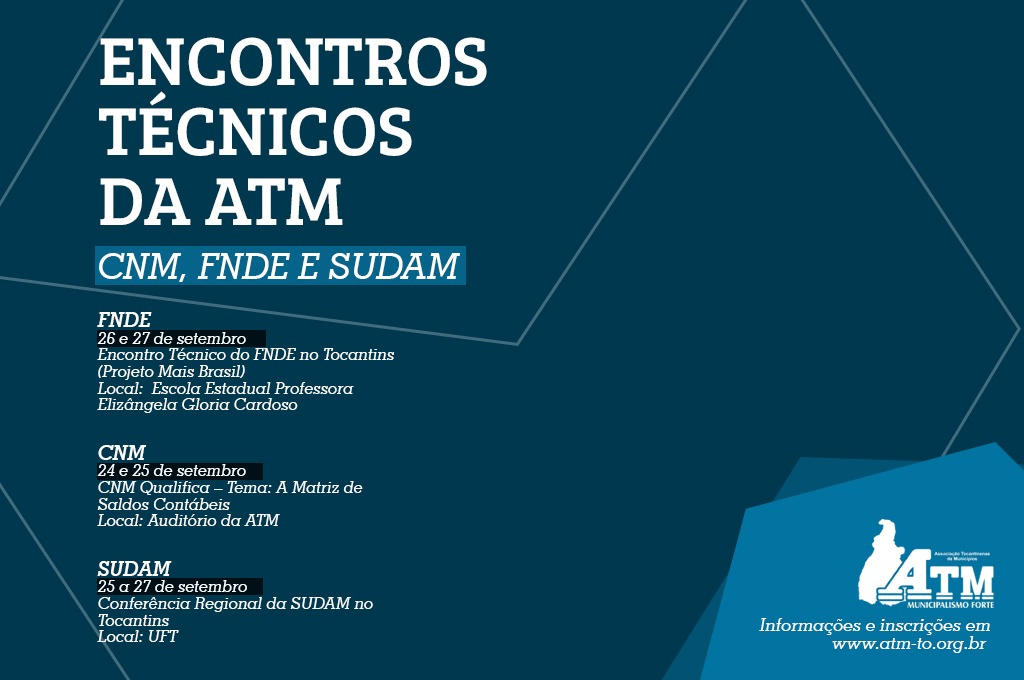 ATM fará na próxima semana três eventos técnicos com CNM, FNDE e SUDAM