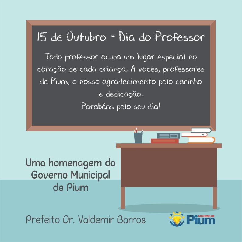 Prefeitura de Pium publica mensagem em homenagem do Dia do Professor