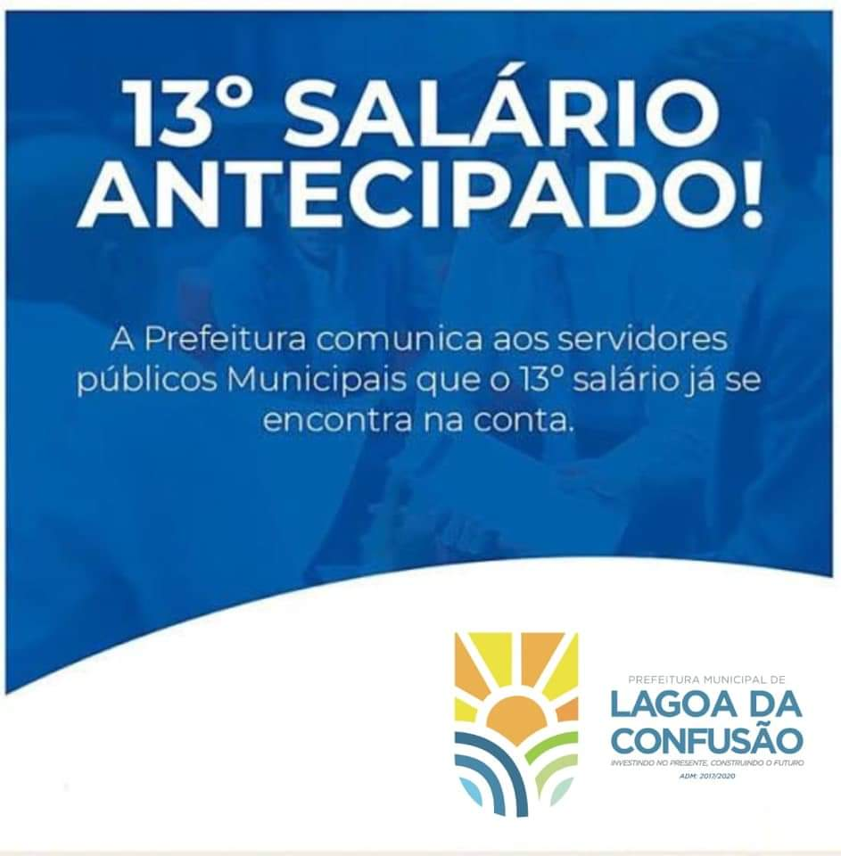 Prefeitura de Lagoa da Confusão antecipa pagamento do 13º salário aos servidores municipais