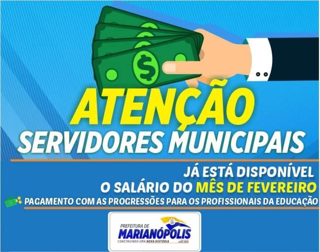 Prefeitura de Marianópolis paga salários de fevereiro; servidores da Educação Municipal recebem progressões