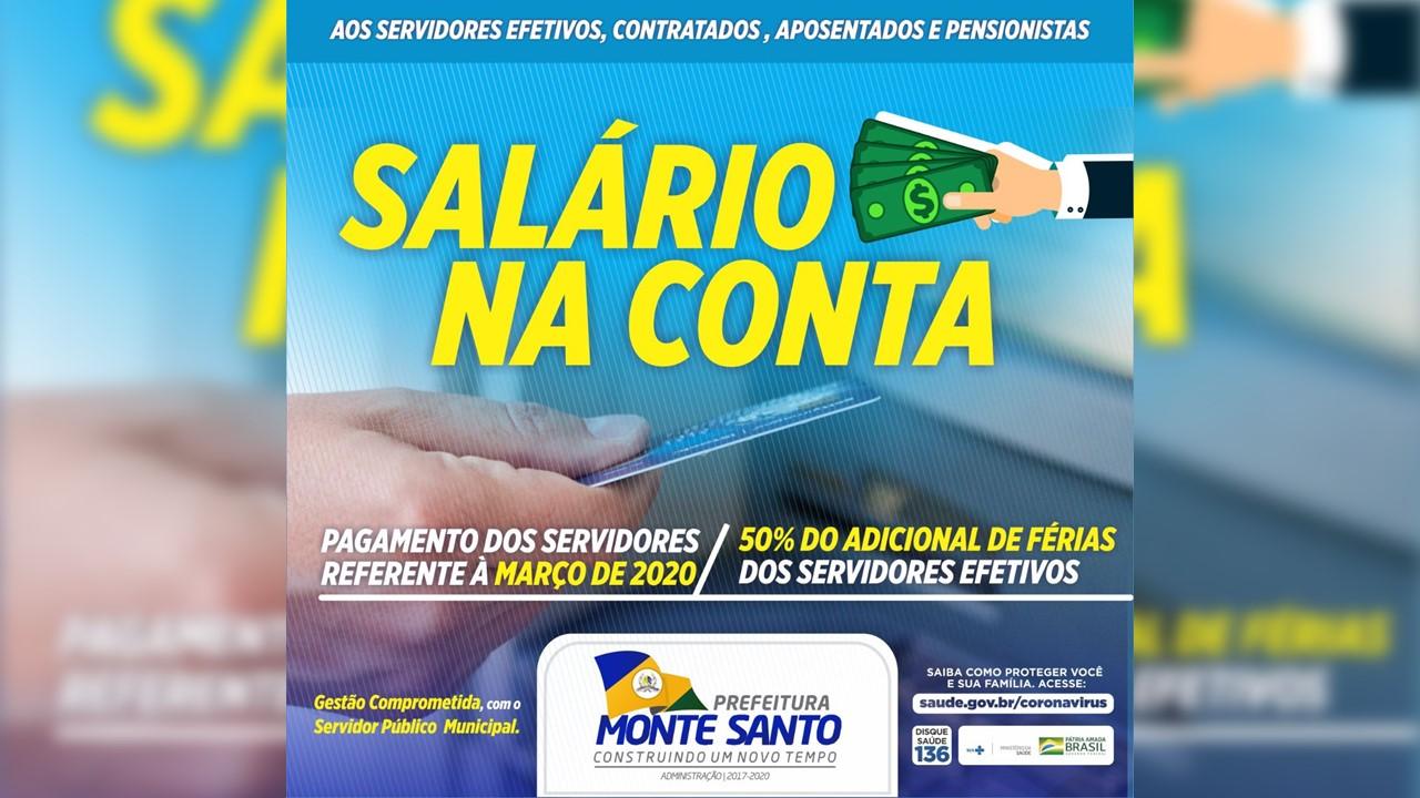 Servidores de Monte Santo têm salários pagos e 50% do adicional de férias, nesta terça-feira (31)