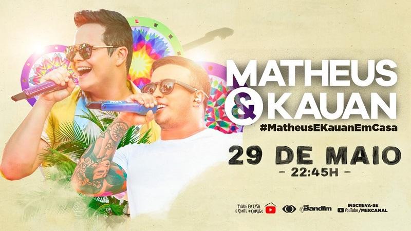 Assista live com show de Matheus & Kauan