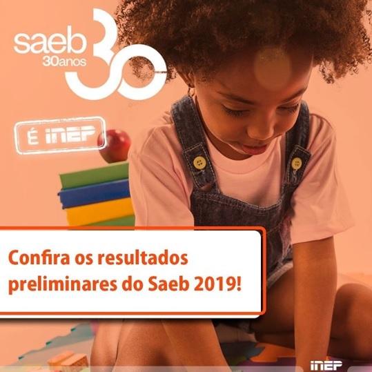 INEP abre consulta aos resultados preliminares do Saeb 2019 disponibilizados para escolas