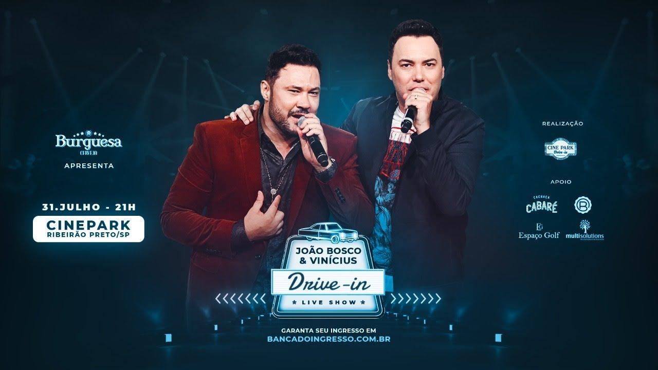Assista ao vivo primeiro show presencial com dupla João Bosco & Vinicius, no formato Drive-In